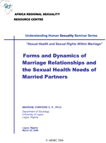 Forms and Dynamics of Marriage Relationships and the Sexual Health Needs of Married Partners